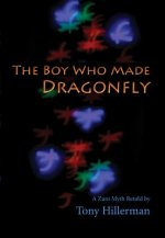 Boy Who Made Dragonfly