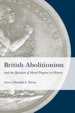 British Abolitionism and the Question of Moral Progress in History