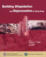 Building Dilapidation and Rejuvenation in Hong Kong