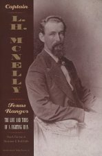 Captain L.H. McNelly, Texas Ranger