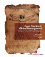 Case Studies in Global Management Strategy, Innovation and People