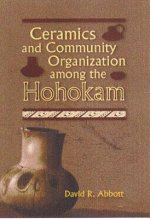Ceramics and Community Organization Among the Hohokam