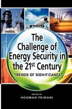 Challenge of Energy Security in the 21st Century
