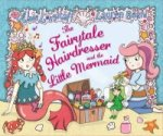 Fairytale Hairdresser and the Little Mermaid