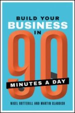 How to Build a Business in 90 Minute Chunks