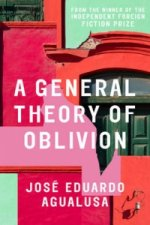 General Theory of Oblivion