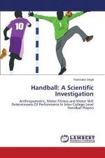 Handball: A Scientific Investigation
