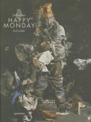 Sebastian Schrader. Happy Monday