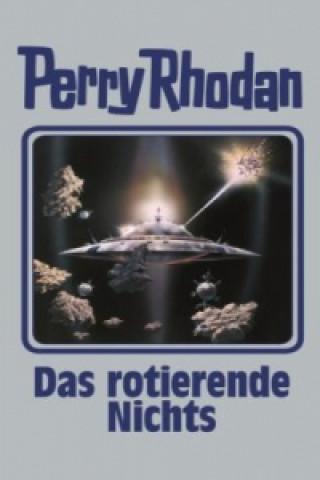Perry Rhodan - Das rotierende Nichts