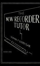 NEW RECORDER TUTOR BOOK 1