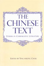 Chinese Text: Studies in Comparative Literature