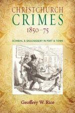 Christchurch Crimes 1850-75