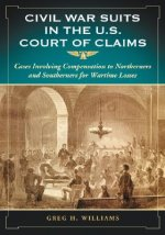 Civil War Suits in the U.S. Court of Claims