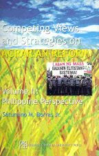 Competing Views and Strategies on Agrarian Reform