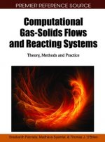 Computational Gas-solids Flows and Reacting Systems
