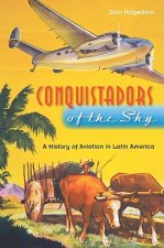 Conquistadors of the Sky