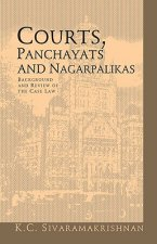 Courts, Panchayats and Nagarpalikas