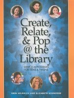 Create, Relate and Pop @ the Library