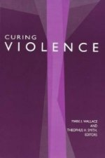 Curing Violence