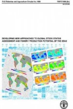 Developing New Approaches to Global Stock Status Assessment and Fishery Production Potential of the Seas