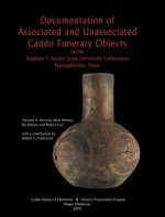 Documentation of Associated and Unassociated Caddo Funerary Objects