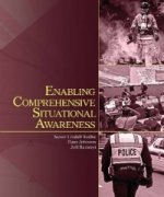Enabling Comprehensive Situational Awareness
