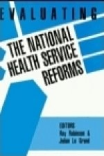 Evaluating the NHS Reforms