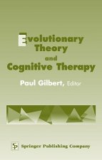 Evolutionary Theory and Cognitive Therapy