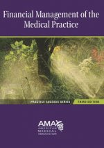 Financial Management of the Medical Practice