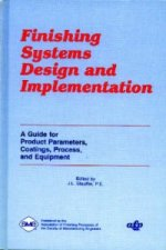 Finishing Systems Design and Implementation