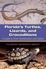 Florida's Turtles, Lizards, and Crocodilians