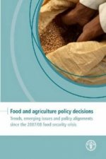 Food and Agriculture Policy Decisions