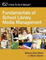 Fundamentals of School Library Media Management