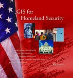 GIS for Homeland Security