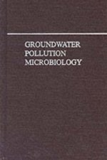 Groundwater Pollution Microbiology
