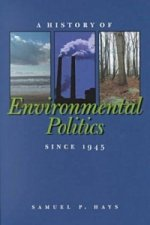 History of Environmental Politics Since 1945