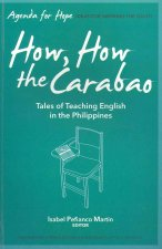 How, How the Carabao