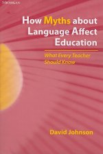 How Myths About Language Affect Education