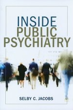 Inside Public Psychiatry