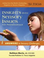 Insights into Sensory Issues for Professionals