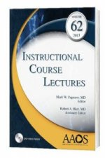 Instructional Course Lectures, Volume 62