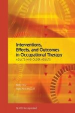 Interventions, Effects, and Outcomes in Occupational Therapy