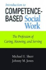 Introduction to Competence-Based Social Work