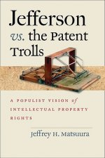 Jefferson vs. the Patent Trolls
