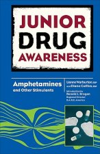 Amphetamines and Other Stimulants