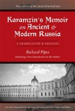 Karamzin's Memoir on Ancient and Modern Russia