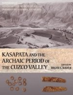Kasapata and the Archaic Period of the Cuzco Valley