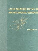 Laser Ablation ICP-MS in Archaeological Research