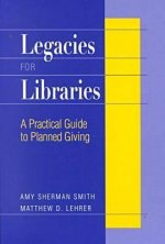 Legacies for Libraries