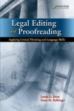 Legal Editing and Proofreading Applying Critical Thinking and Language Skills